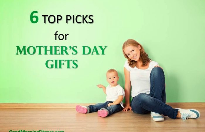 Six Top Picks for Mother's Day Gifts