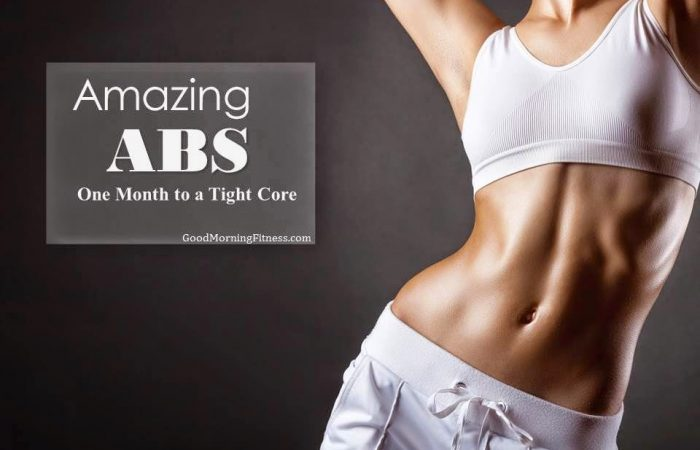 Amazing Abs: One Month to a Tight Core