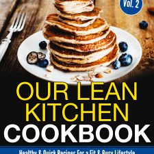 Our Lean Kitchen - Healthy Cookbook!