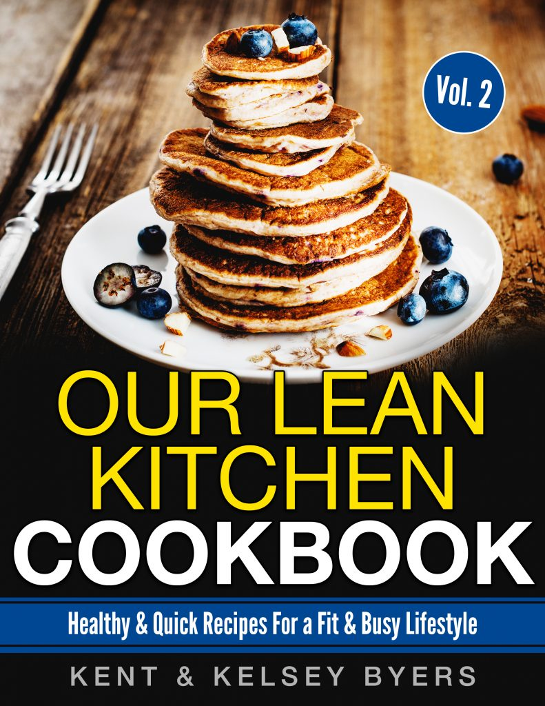 Our Lean Kitchen - Healthy Cookbook! | Kelsey Byers